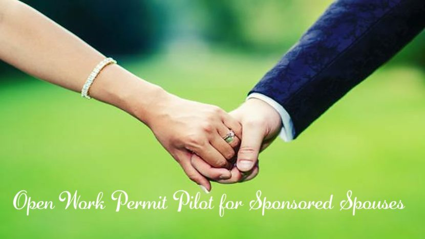 Open Work Permit Pilot for sponsored spouses in Canada extended